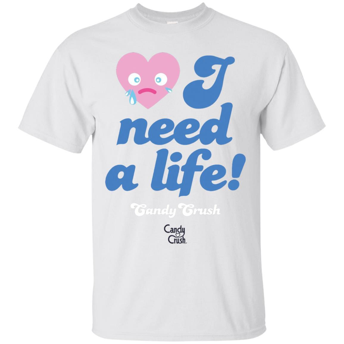 Candy Crush 'I Need a Life!' T-Shirt