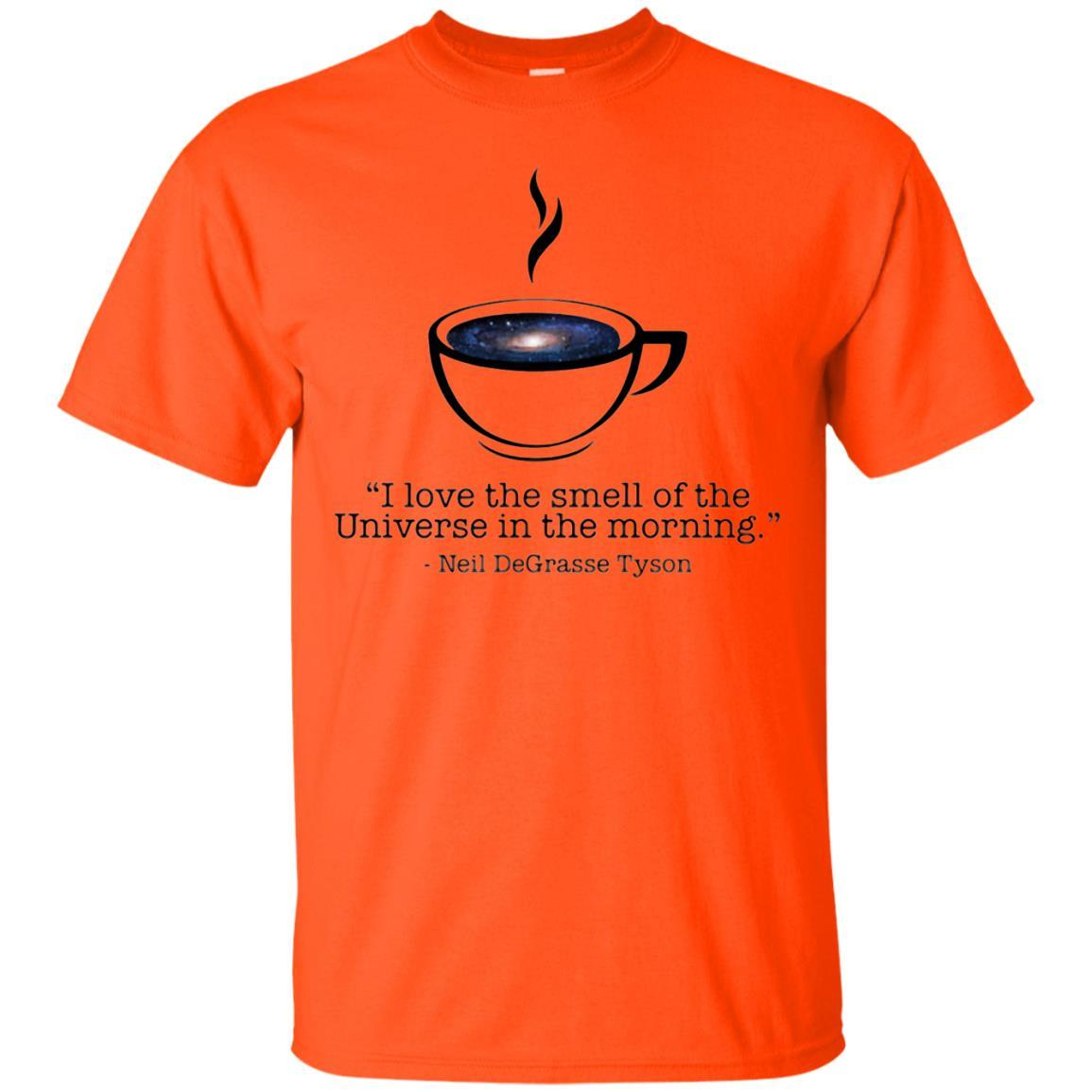 I love the smell of the Universe in the Morning shirt - T-Shirt