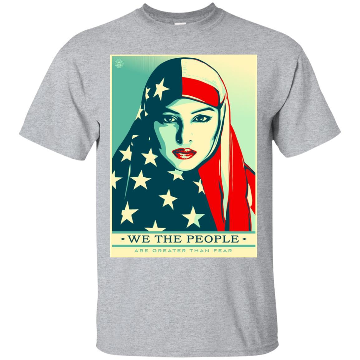 We The People Are Greater Than Fear T-Shirt Style / Color / Size