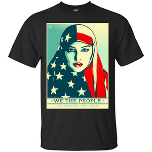 We The People Are Greater Than Fear T-Shirt