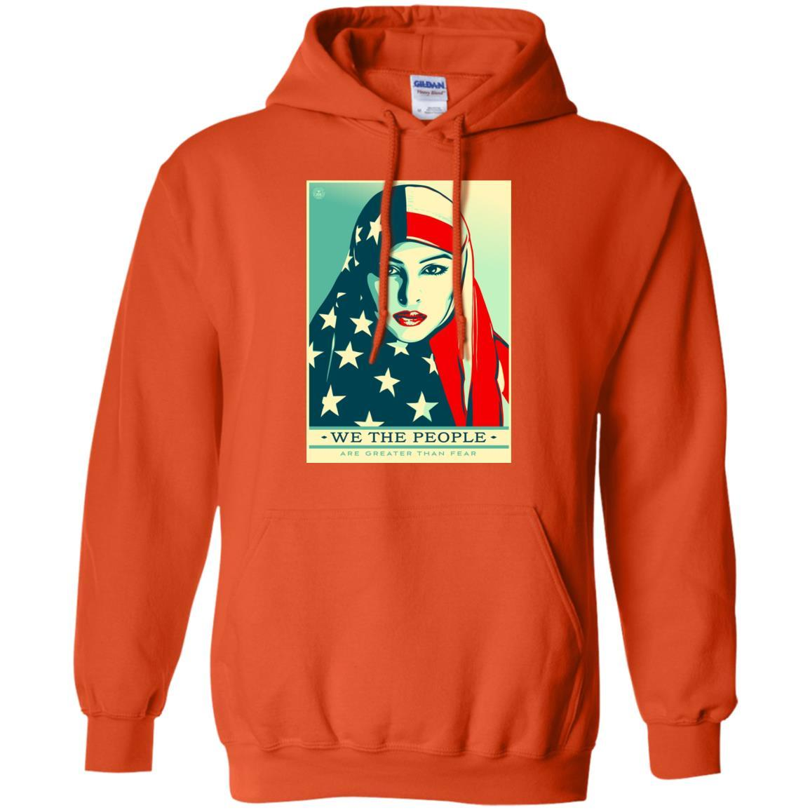 we the people are greater than fear - Pullover Hoodie Style / Color / Size