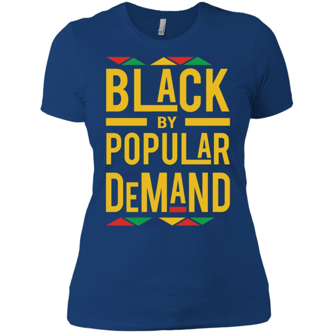 Black by Popular Demand - Ladies' Boyfriend T-Shirt Style / Color / Size