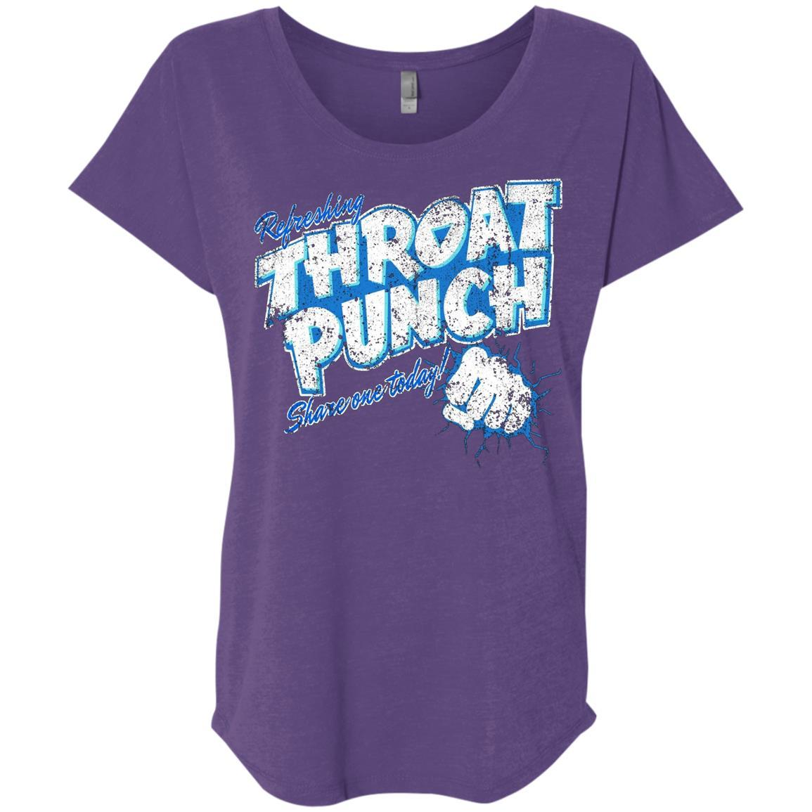 Refreshing Throat Punch Grunge - Ladies' Triblend Dolman Sleeve Style / Color / Size