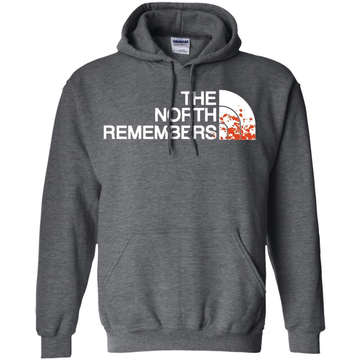 The North Remembers North Face Got - Pullover Hoodie Dark Heather / 5XL