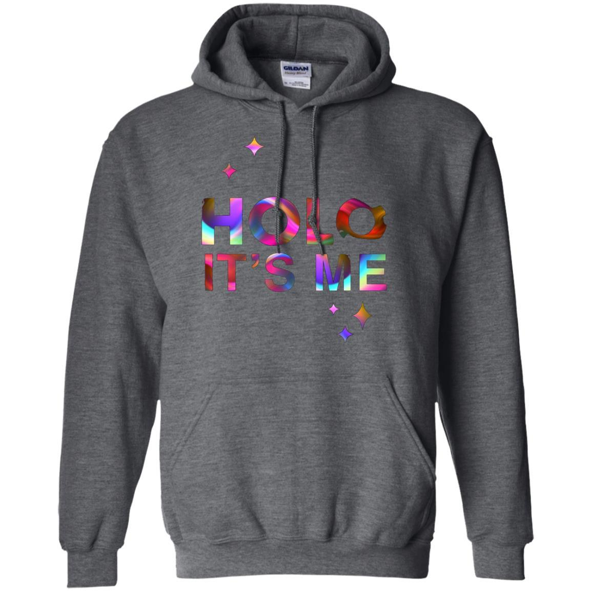 Holo It's Me - Pullover Hoodie Dark Heather / 5XL