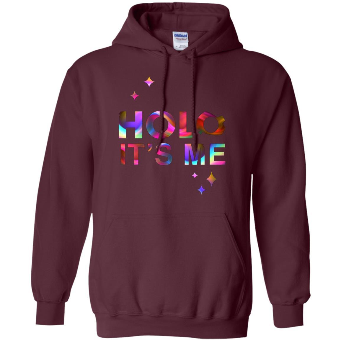 Holo It's Me - Pullover Hoodie Maroon / 5XL