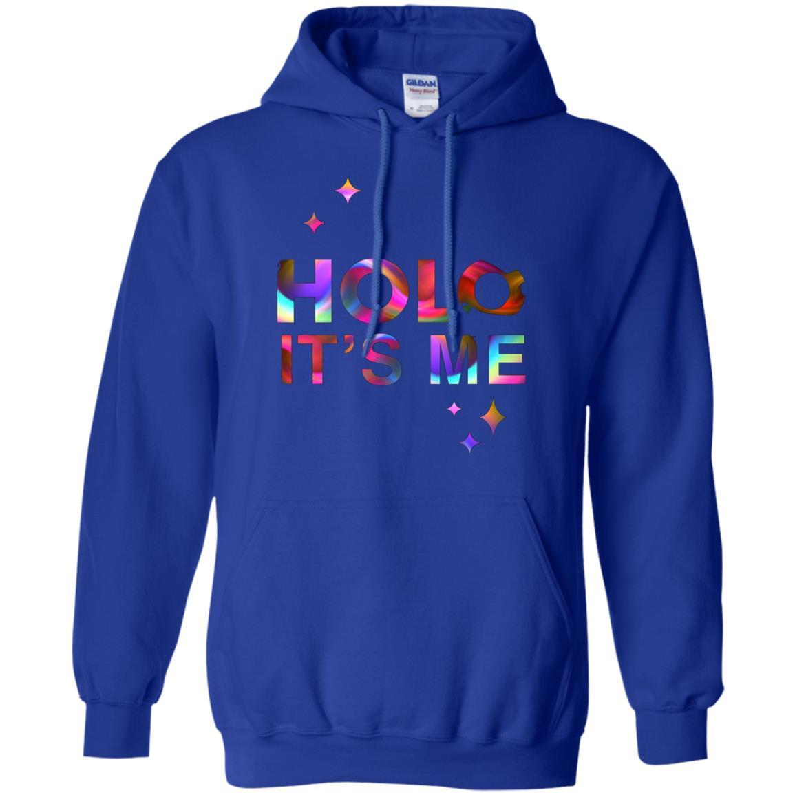 Holo It's Me - Pullover Hoodie Royal / 5XL