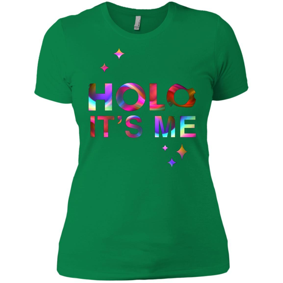 Holo It's Me - Ladies' Boyfriend T-Shirt Kelly Green / 3XL