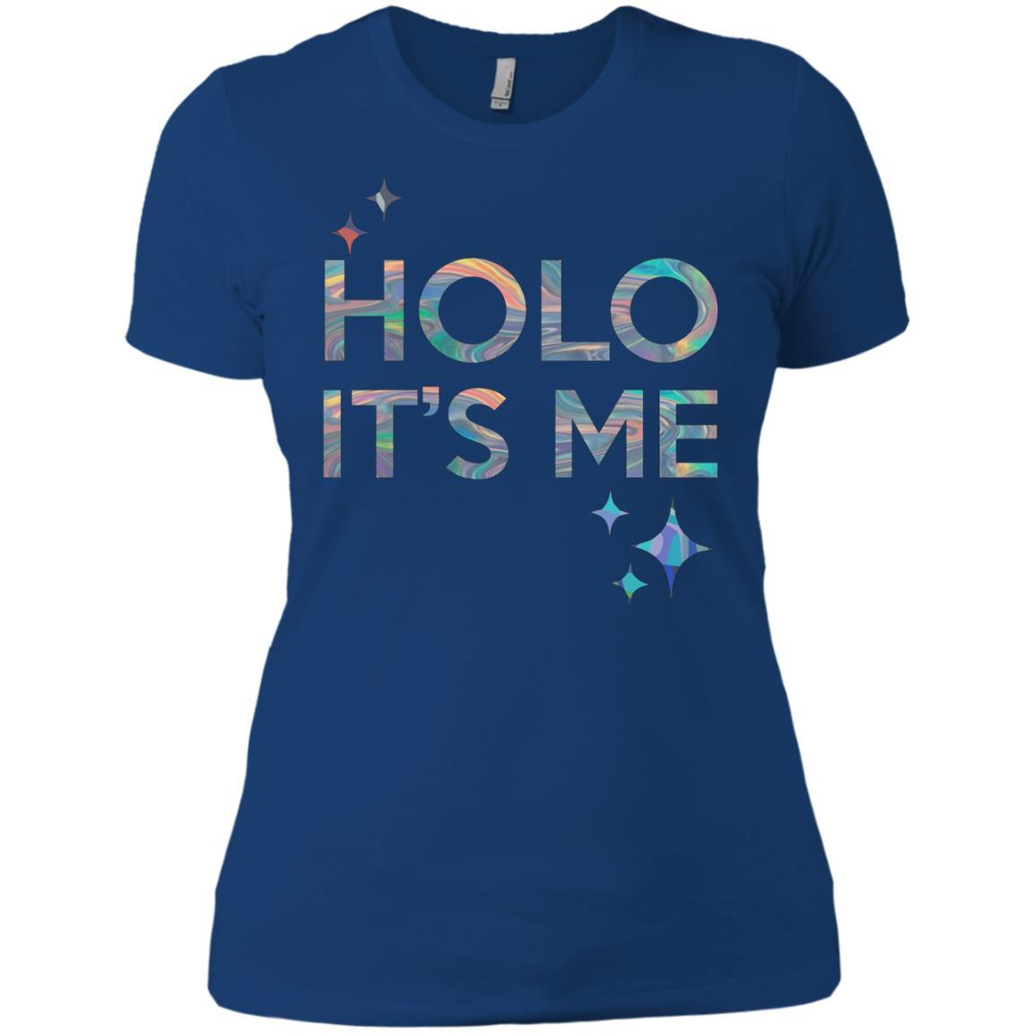 Holo It's Me - Ladies' Boyfriend T-Shirt Royal / 3XL
