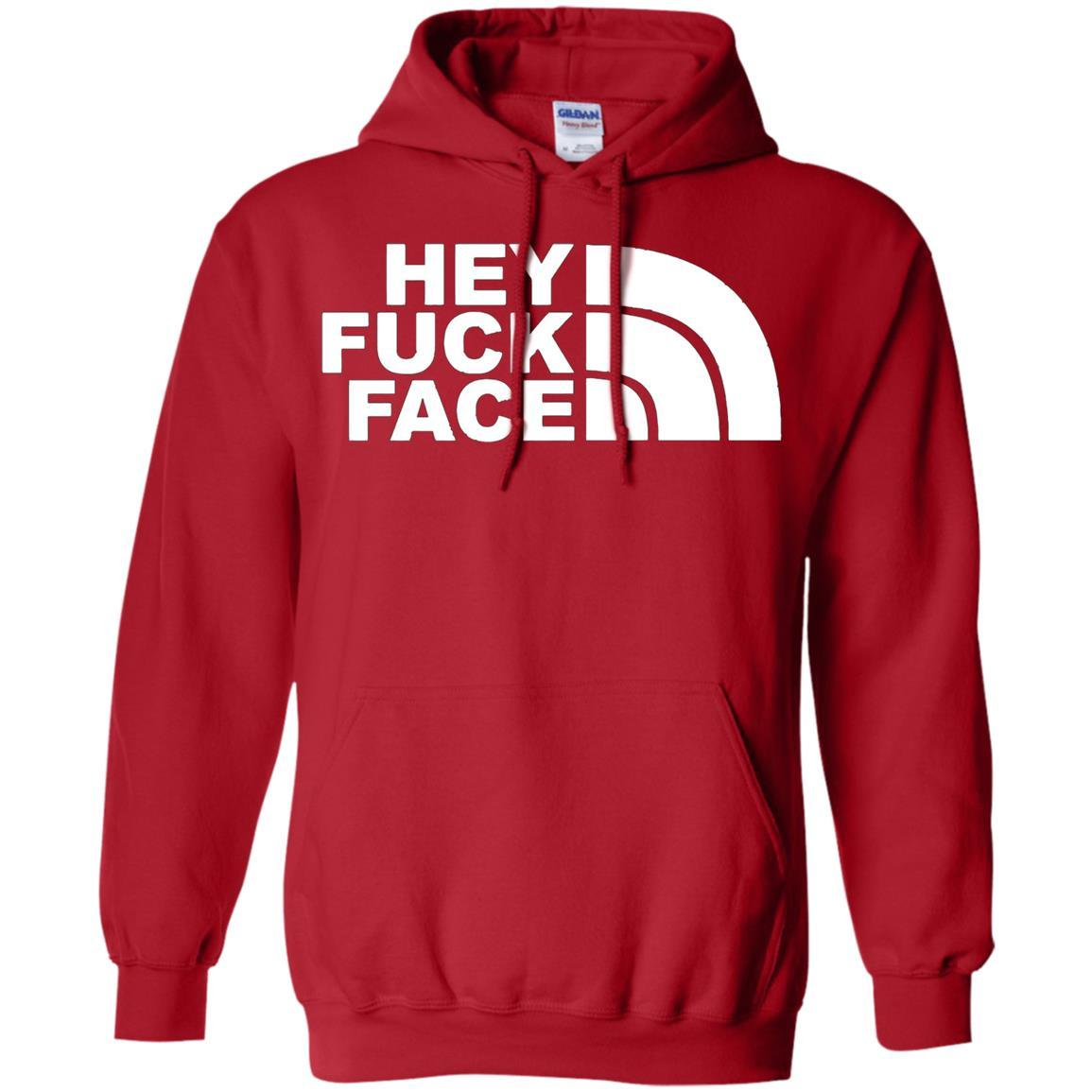 HEY FUCK FACE - Pullover Hoodie Red / 5XL