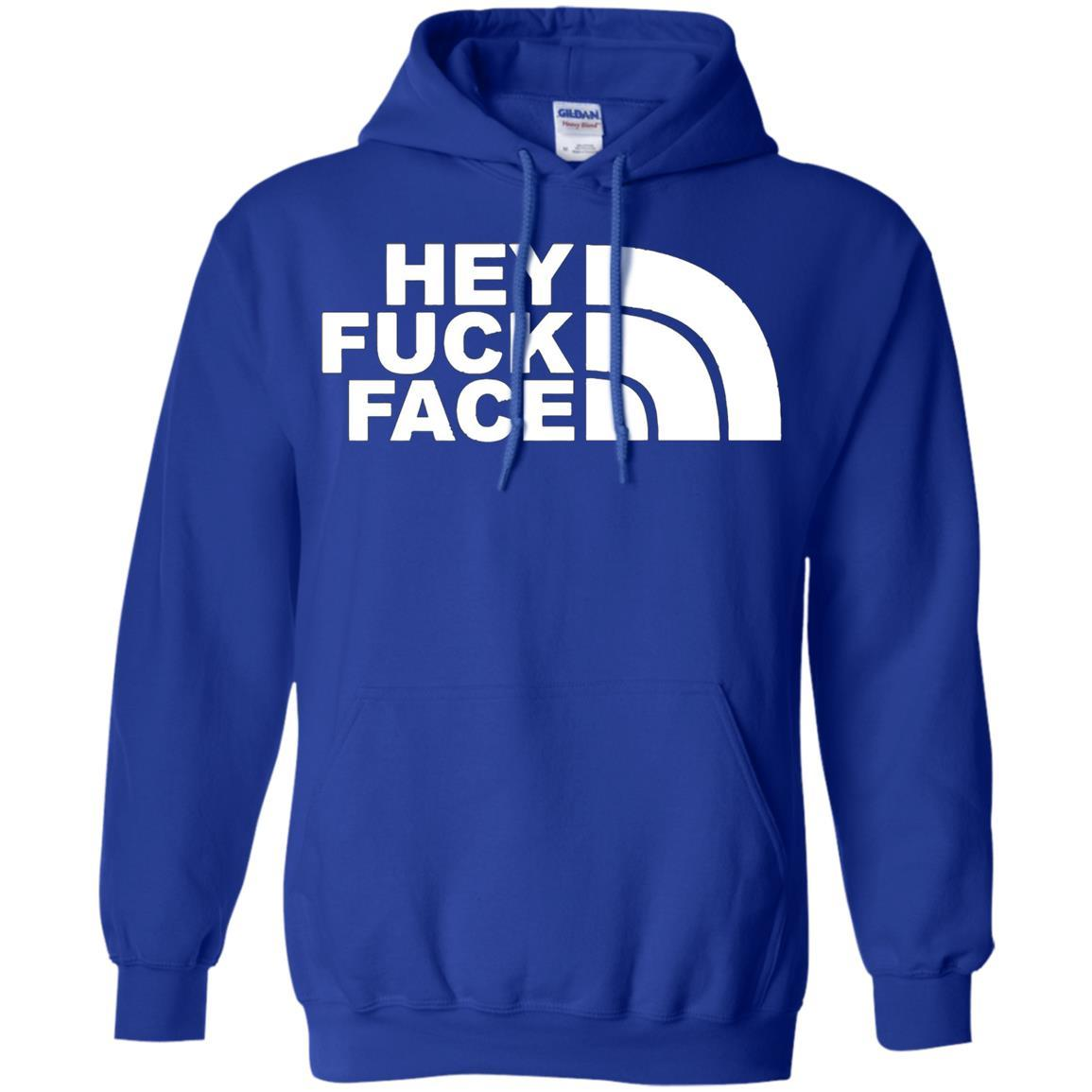 HEY FUCK FACE - Pullover Hoodie Royal / 5XL