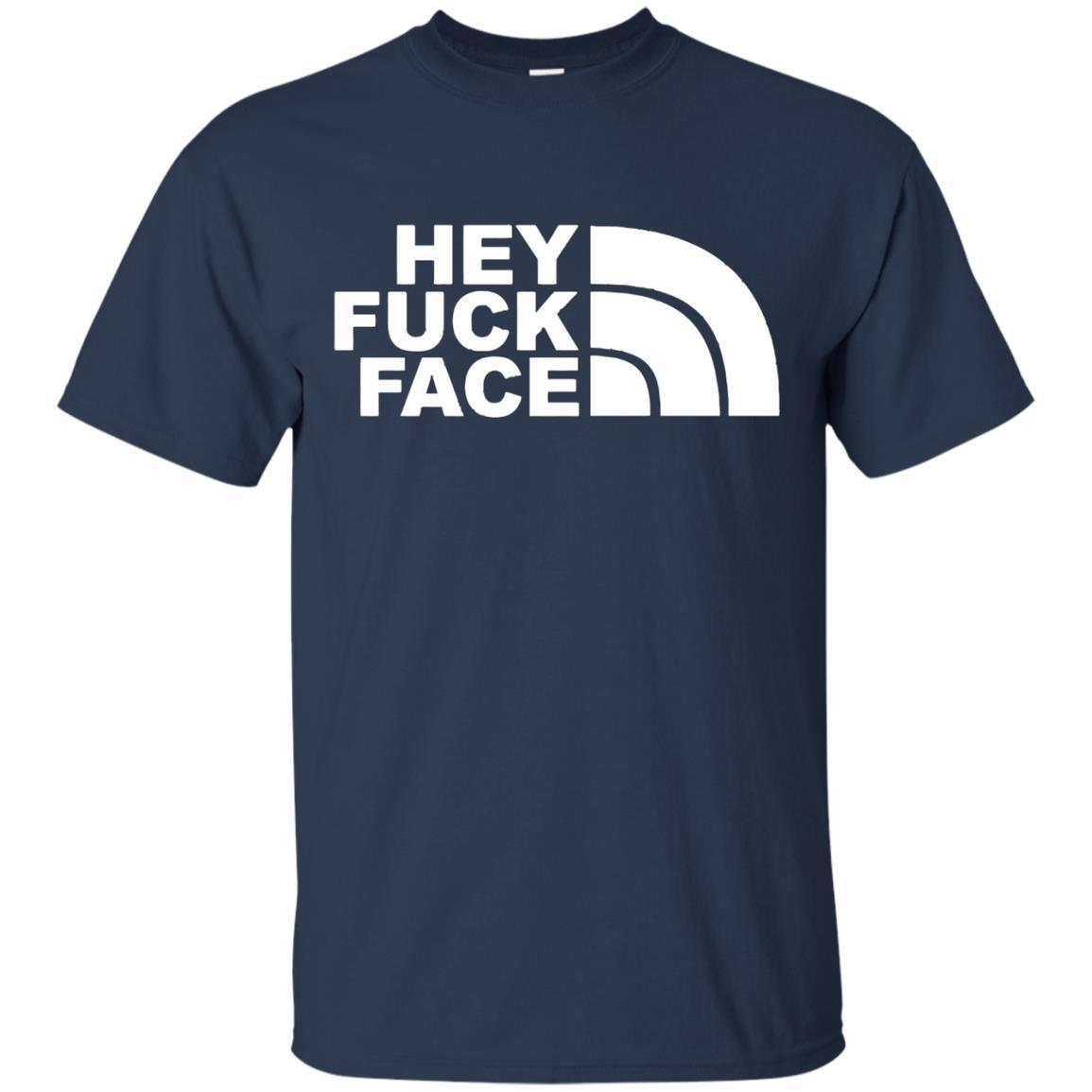 HEY FUCK FACE T-SHIRT Navy / 5XL
