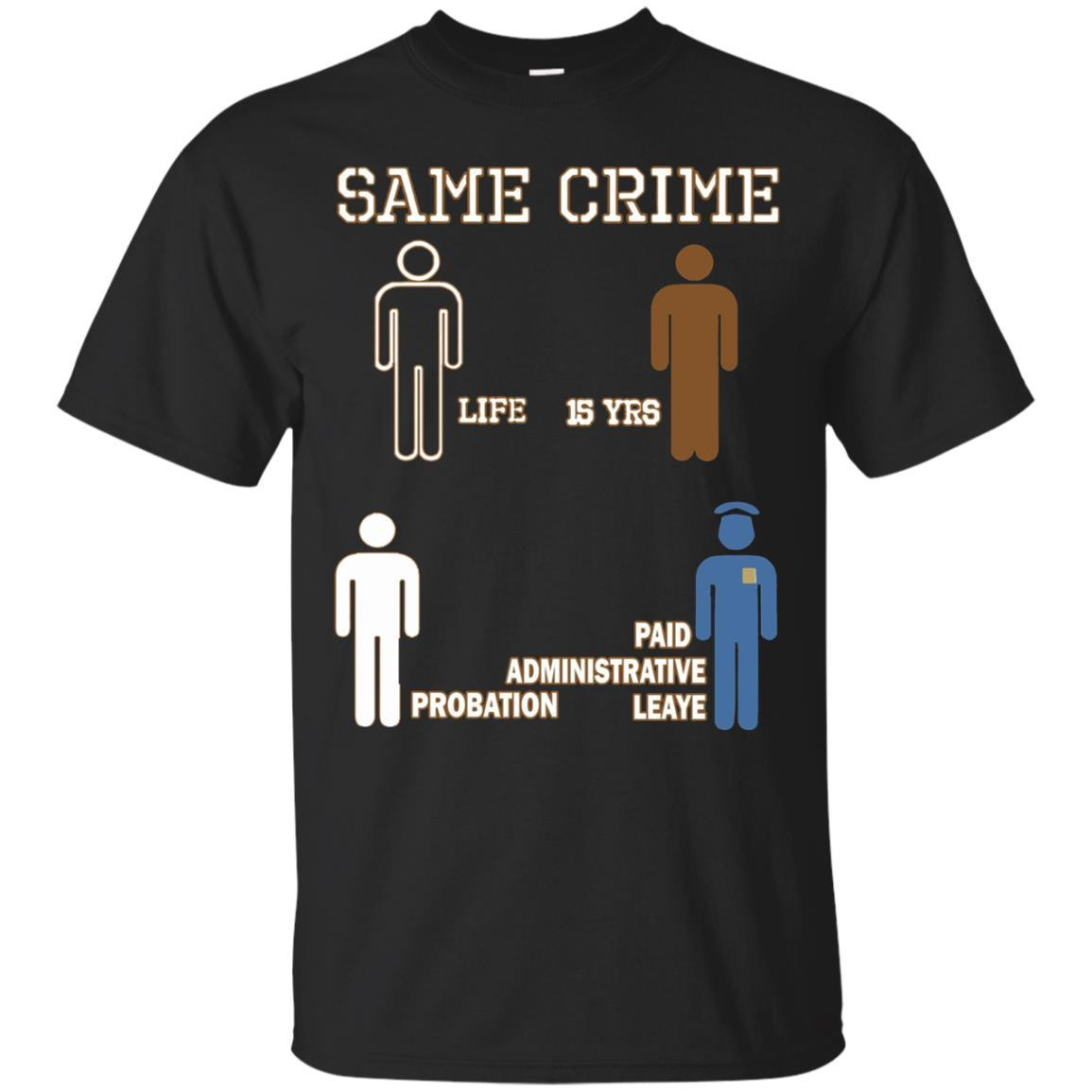 Same Crime T-Shirt Black / 5XL