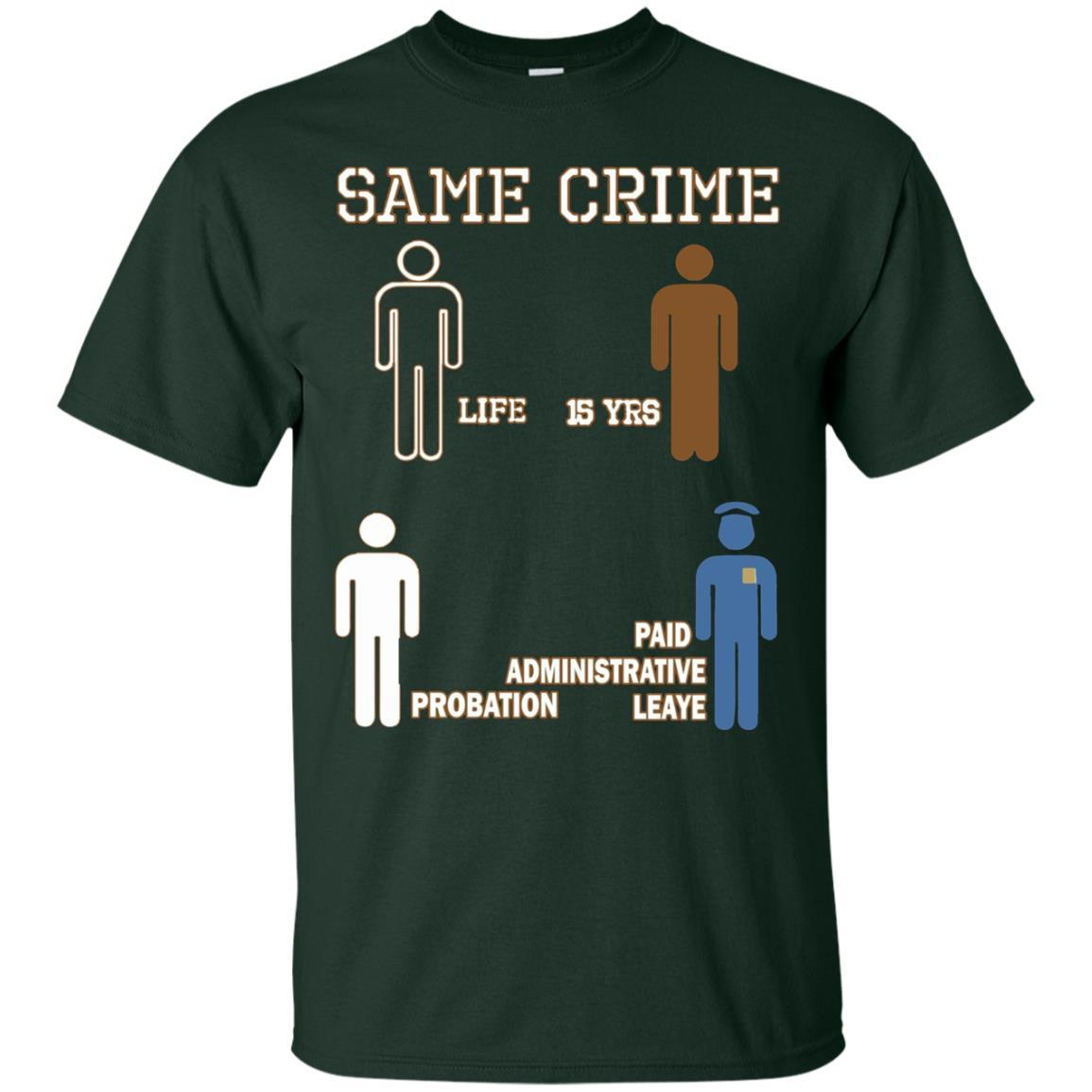 Same Crime T-Shirt Forest / 5XL