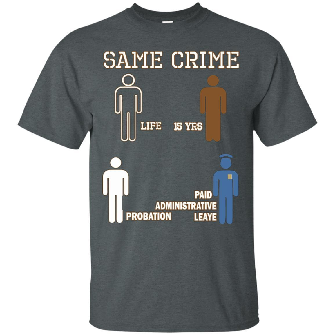 Same Crime T-Shirt Dark Heather / 5XL
