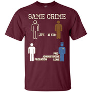 Same Crime T-Shirt