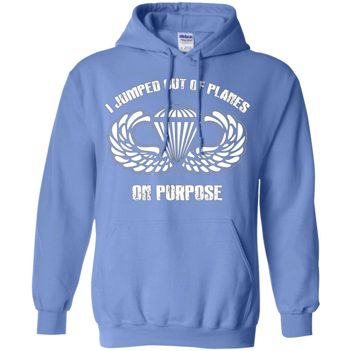 I jumped out of planes on purpose, Airborne - Pullover Hoodie Carolina Blue / 5XL