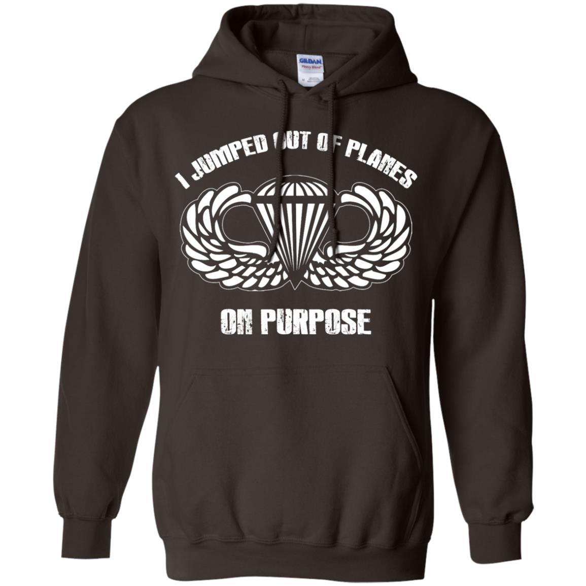 I jumped out of planes on purpose, Airborne - Pullover Hoodie Dark Chocolate / 5XL