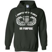 I jumped out of planes on purpose, Airborne – Pullover Hoodie