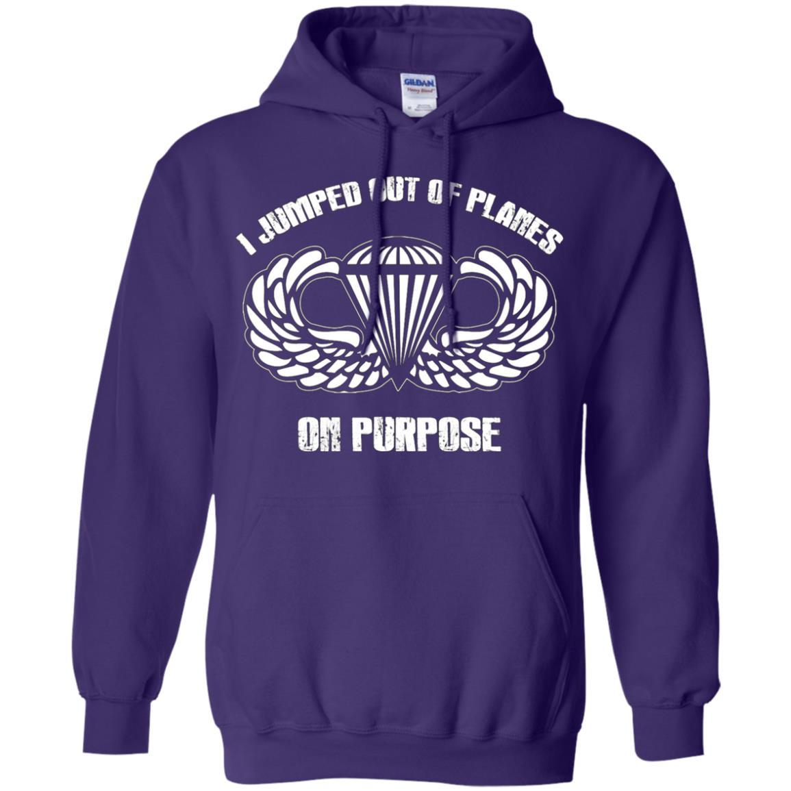 I jumped out of planes on purpose, Airborne - Pullover Hoodie Purple / 5XL