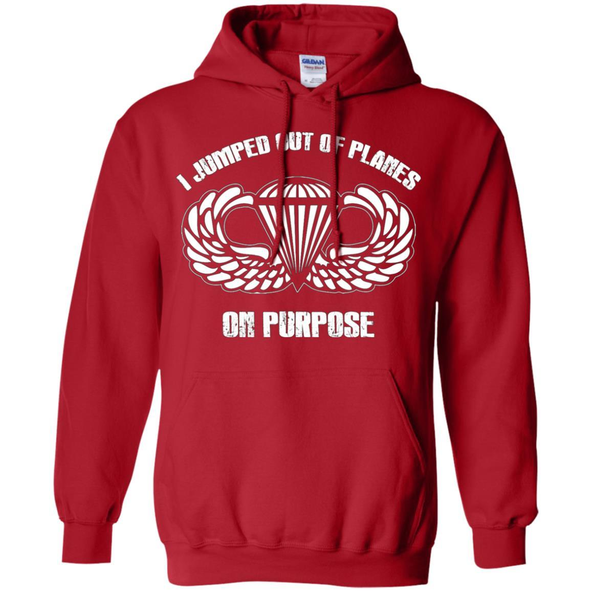 I jumped out of planes on purpose, Airborne - Pullover Hoodie Red / 5XL