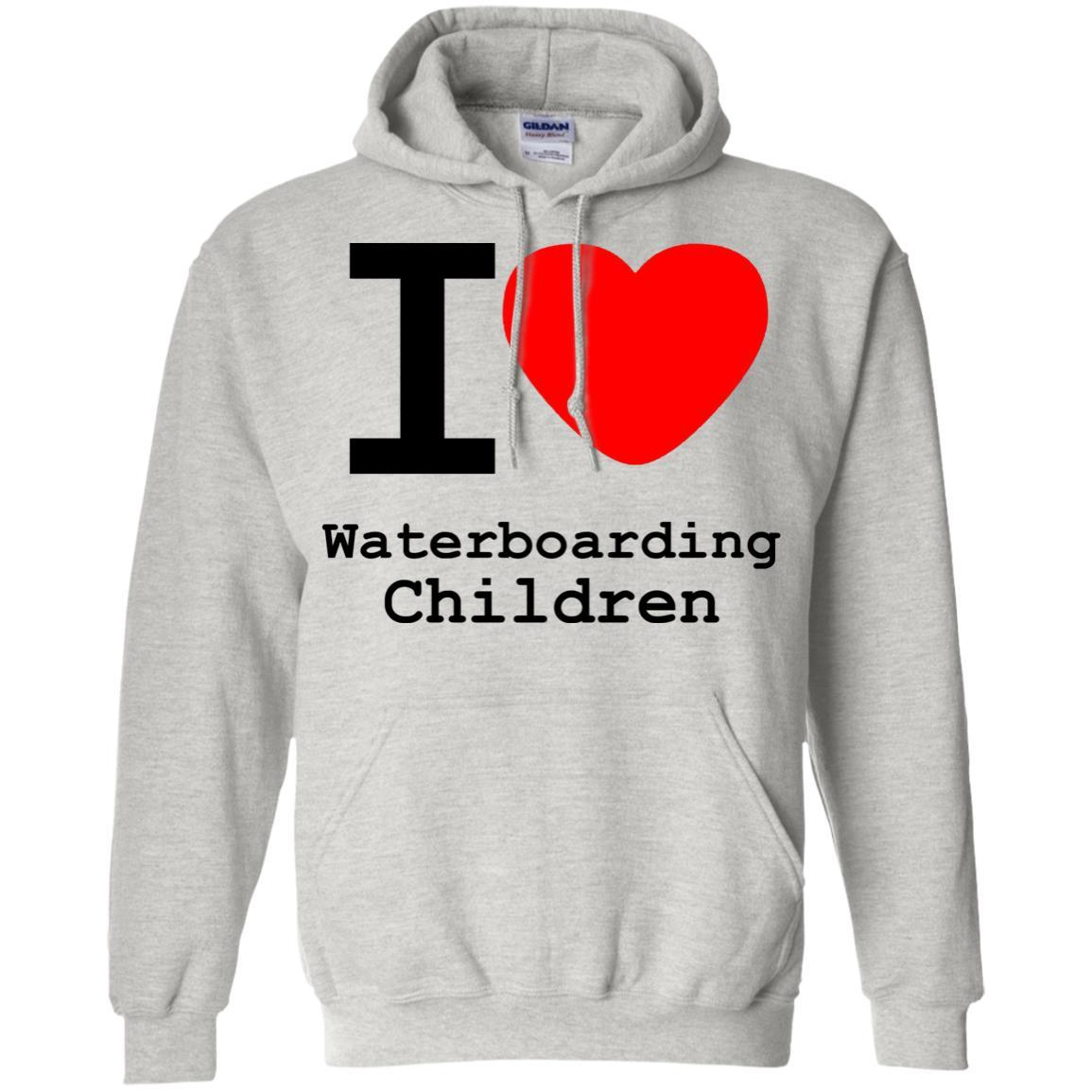 I love Waterboarding Children - Pullover Hoodie Ash / 5XL
