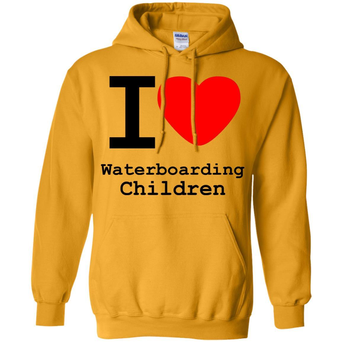 I love Waterboarding Children - Pullover Hoodie Gold / 5XL