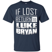 if lost please return to luke name bryan T-Shirt