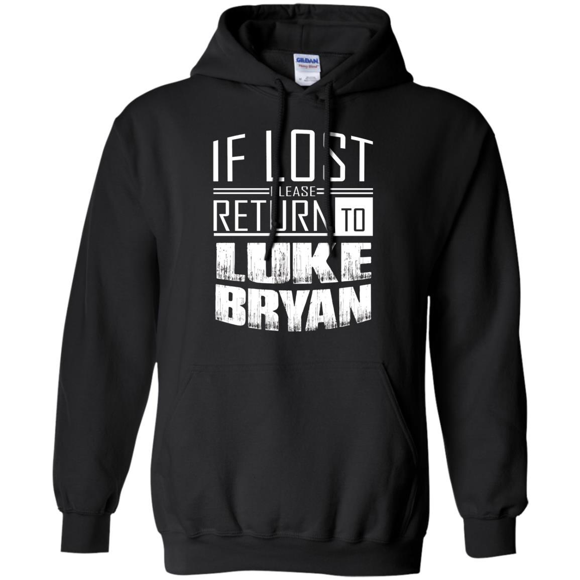 if lost please return to luke name bryan - Pullover Hoodie Black / 5XL