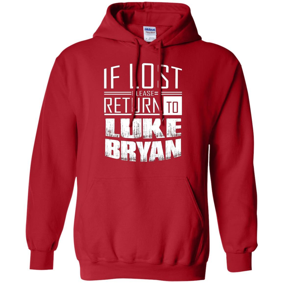 if lost please return to luke name bryan - Pullover Hoodie Red / 5XL