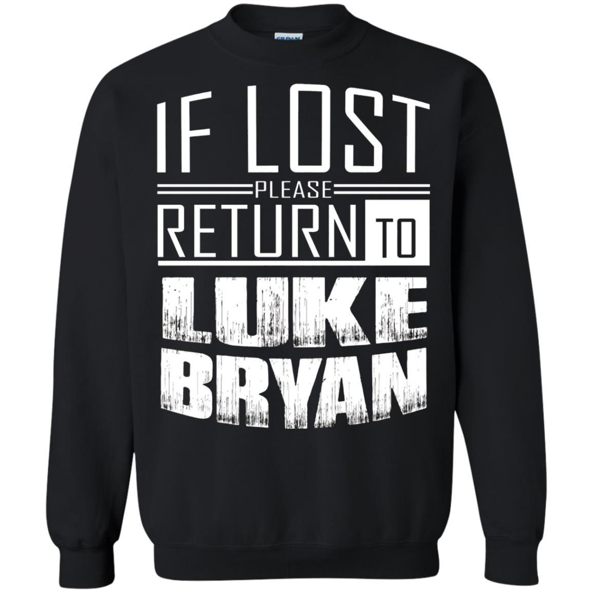 if lost please return to luke name bryan - Crewneck Pullover Sweatshirt Black / 5XL
