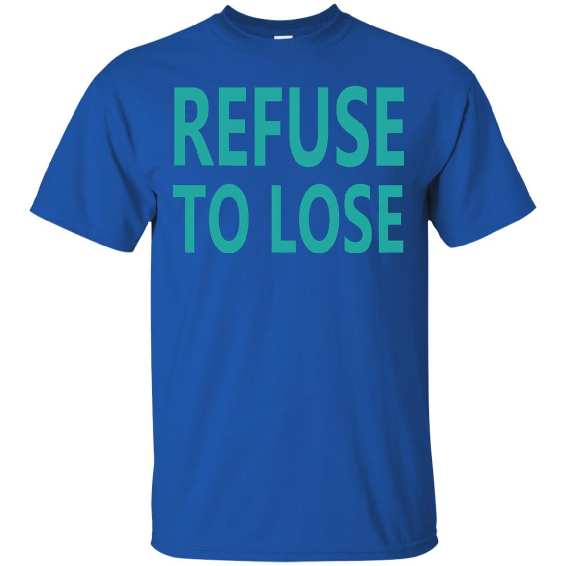 Seattle Refuse To Lose Go Mariners T Shirt Shirt Design Online