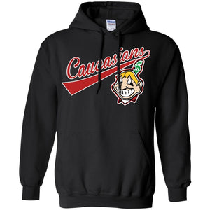 Cleveland Caucasians Native Go Indians – Pullover Hoodie
