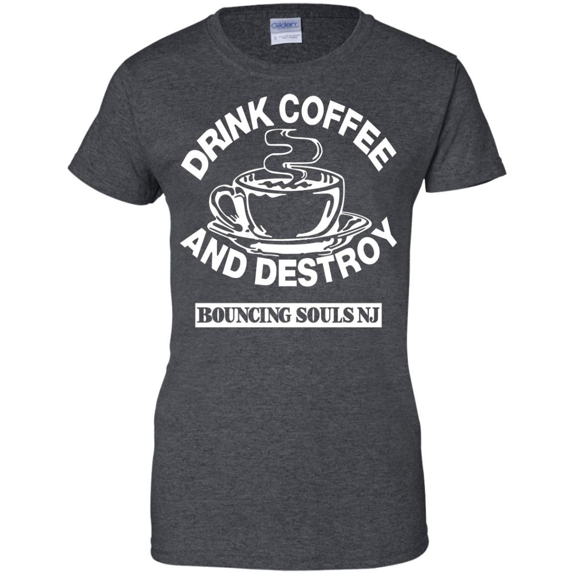 Drink Coffee And Destroy Bouncing Souls T- Shirt
