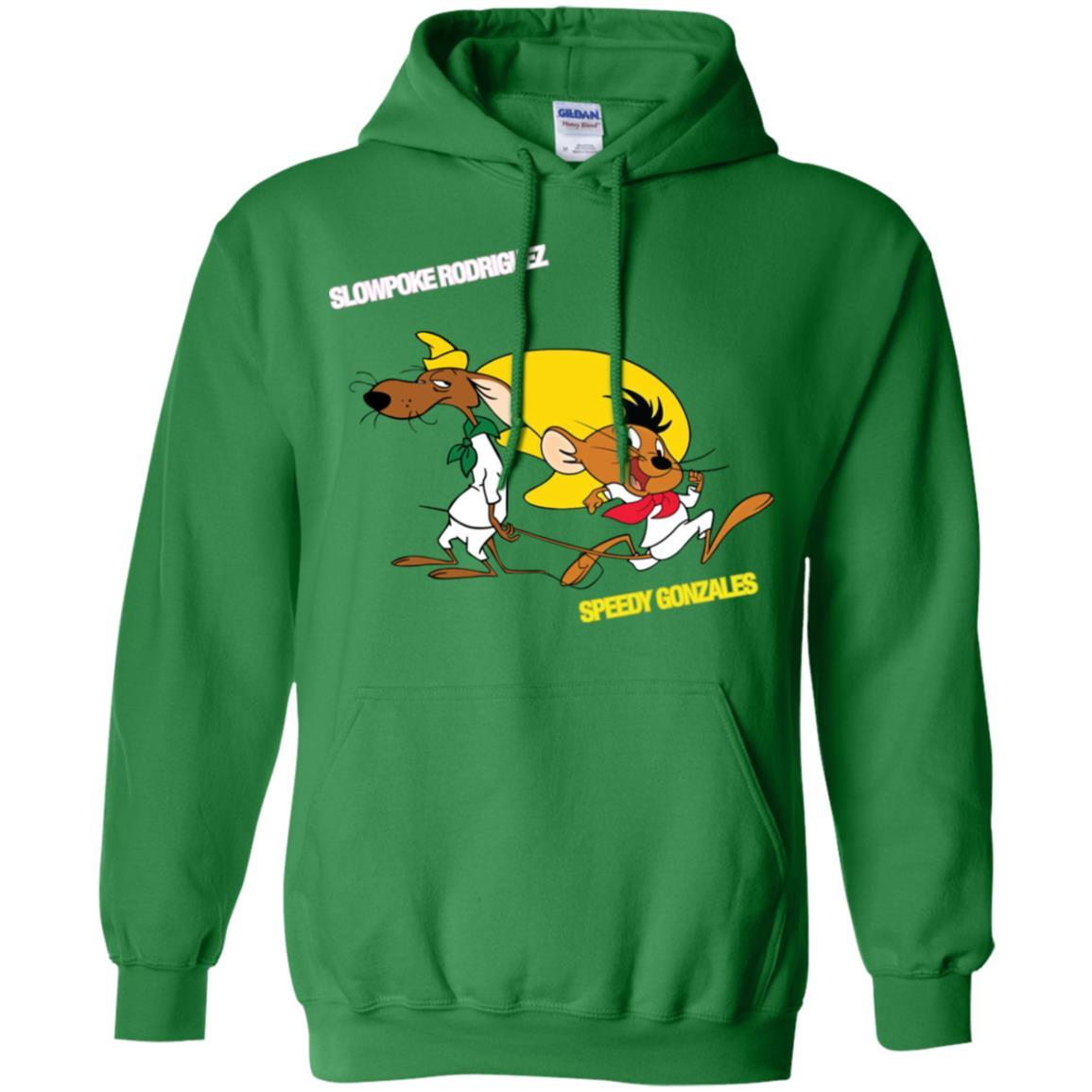 Slowpoke Rodriguez Speedy Gonzalez Funny Vintage Cartoon Tee T-Shirt G185 Gildan Pullover Hoodie 8 oz. / Irish Green / 3XL