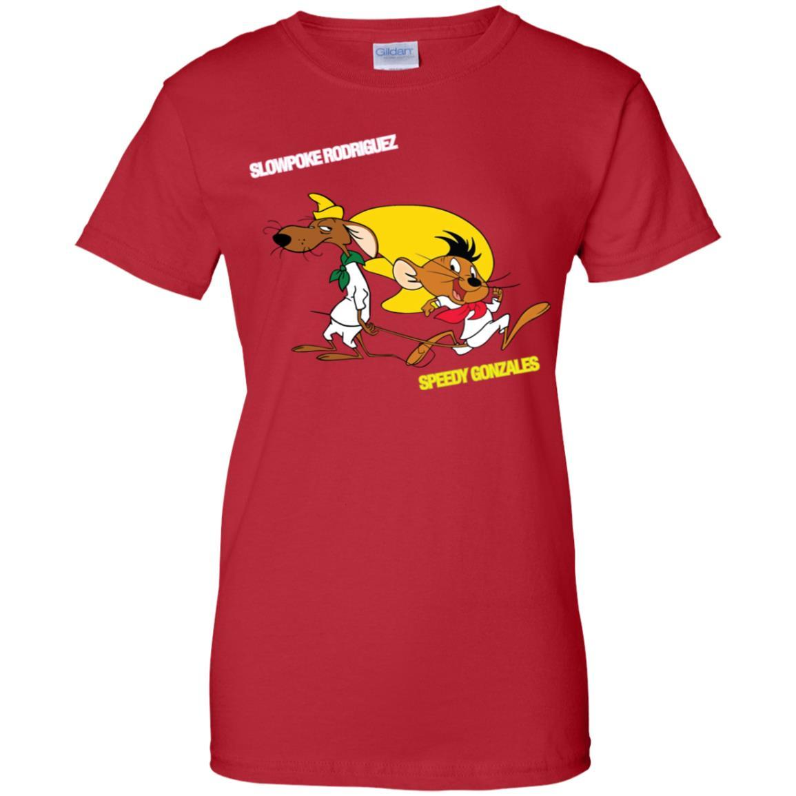 Slowpoke Rodriguez Speedy Gonzalez Funny Vintage Cartoon Tee T-Shirt G200L Gildan Ladies' 100% Cotton T-Shirt / Red / 3XL