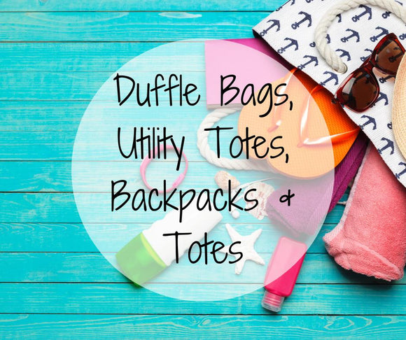 Duffle and Tote Bags