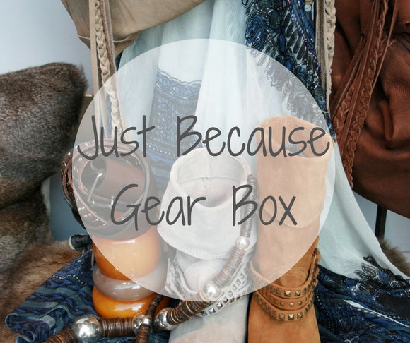 Just Because Gift Gear Subscription Box