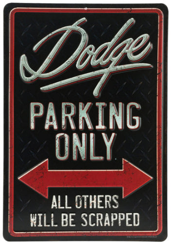Dodge Parking Embossed Tin Sign