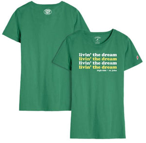 LIVIN' THE DREAM VINTAGE LADIES T-SHIRT