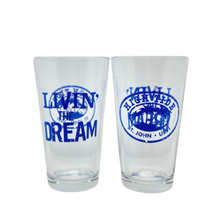 Load image into Gallery viewer, LIVIN' THE DREAM TWO PINT GLASSES