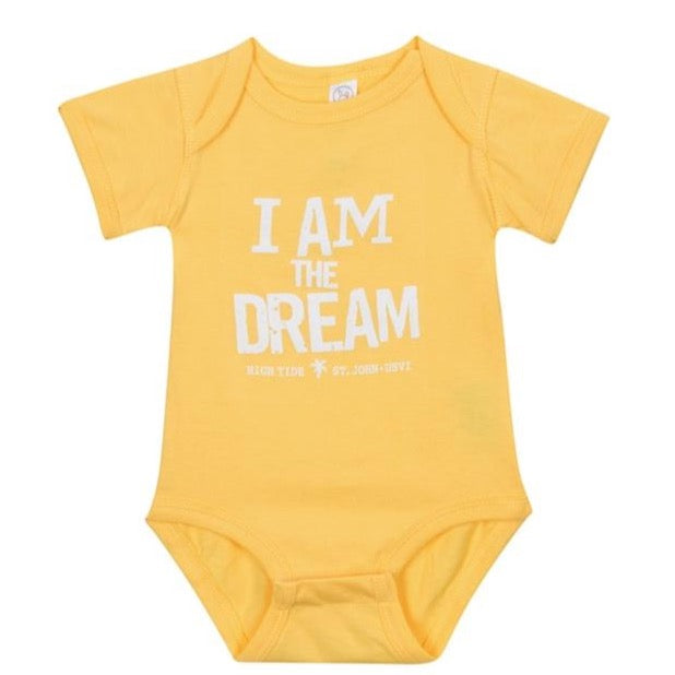 I AM THE DREAM INFANT ONESIE