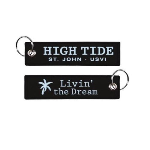 HIGH TIDE LIVIN' THE DREAM KEYCHAIN