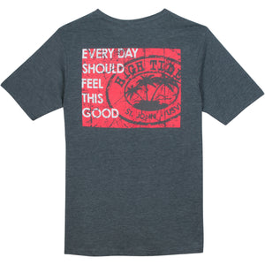 EVERY DAY SHOULD FEEL THIS GOOD T-SHIRT