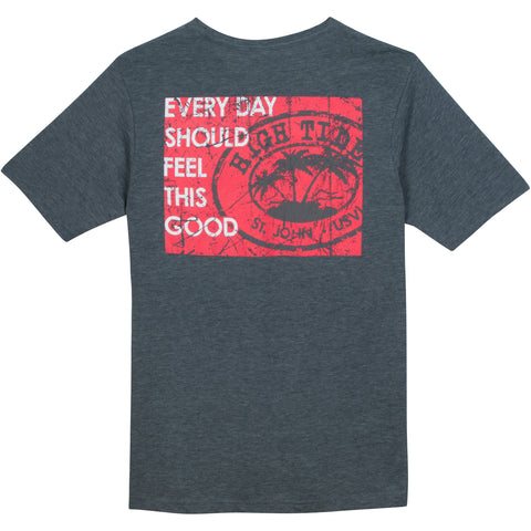 EVERYDAY SHOULD FEEL THIS GOOD T-SHIRT