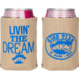 LIVIN' THE DREAM CAN KOOZIE