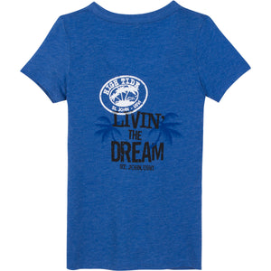 LIVIN' THE DREAM LADIES BLUE T-SHIRT