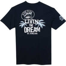 Load image into Gallery viewer, LIVIN' THE DREAM T-SHIRT