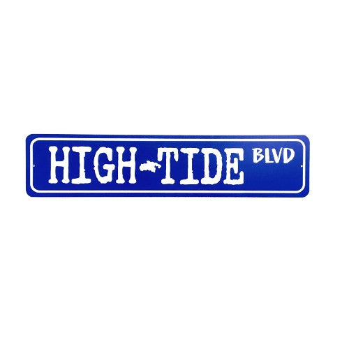 HIGH TIDE BLVD TIN SIGN