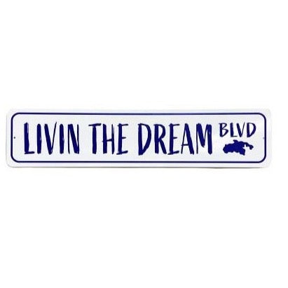 LIVIN THE DREAM BLVD TIN SIGN